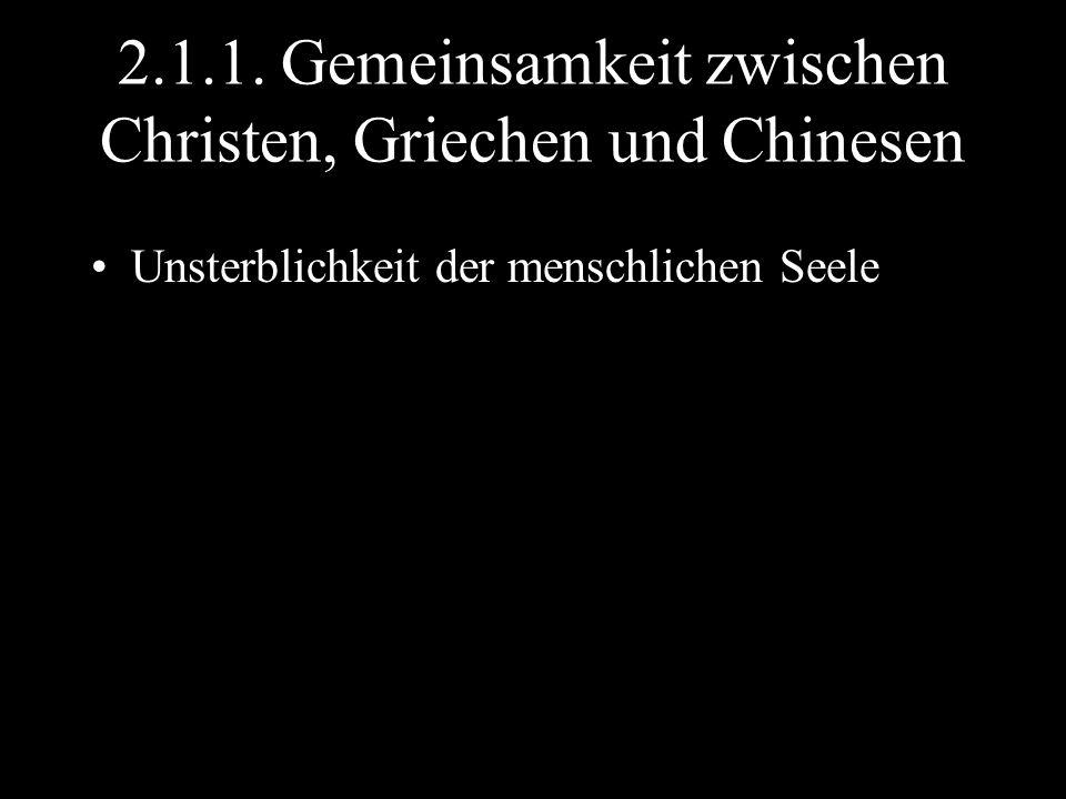 2.1.1. Gemeinsamkeit zwischen Christen, Griechen und Chinesen