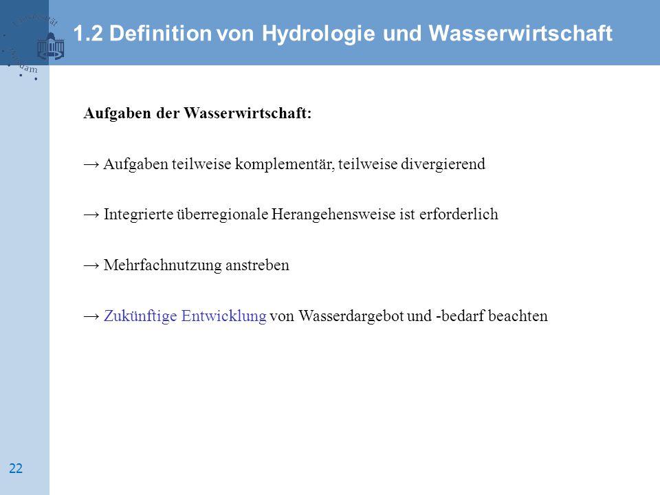 1.2 Definition von Hydrologie und Wasserwirtschaft