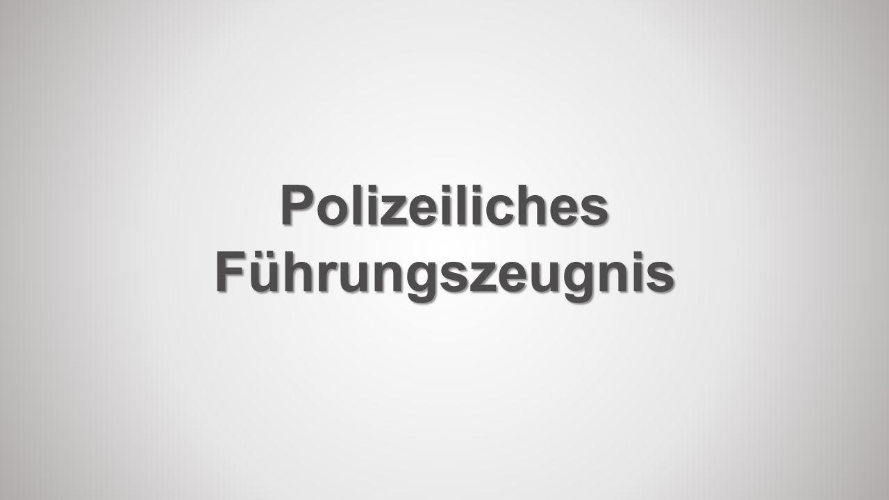 Polizeiliches Führungszeugnis