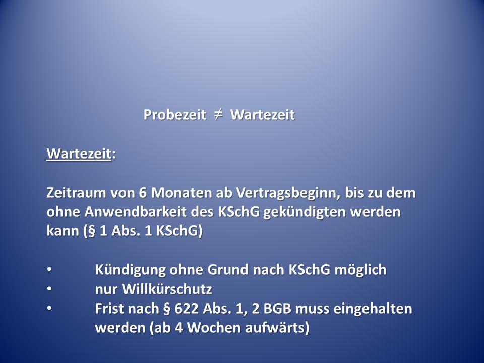 Probezeit ≠ Wartezeit Wartezeit: