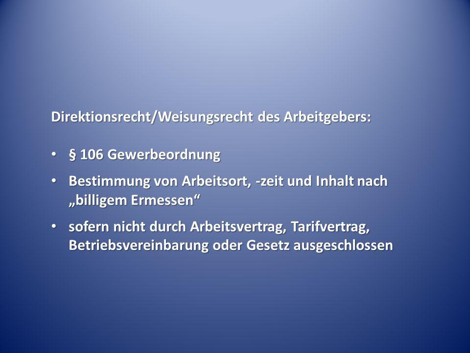 Direktionsrecht/Weisungsrecht des Arbeitgebers:
