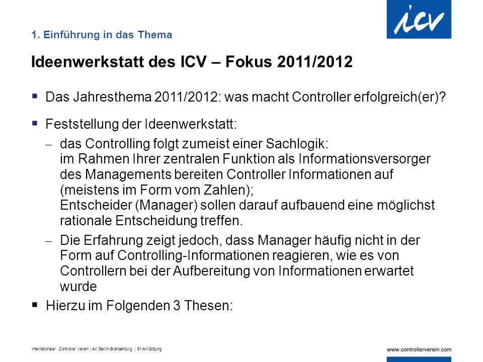 Ideenwerkstatt des ICV – Fokus 2011/2012