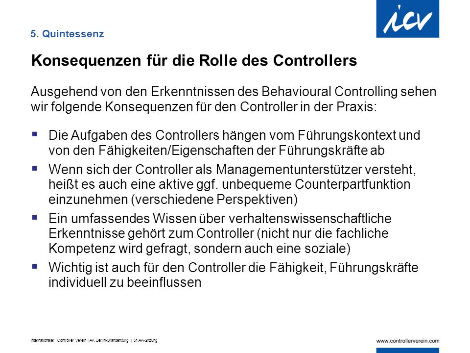Konsequenzen für die Rolle des Controllers