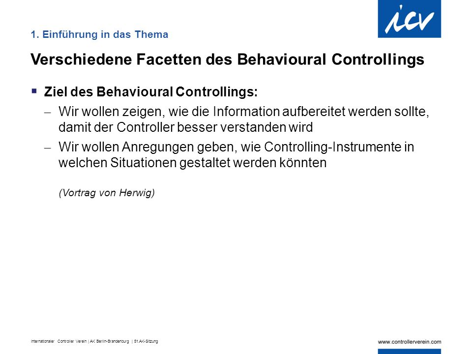 Verschiedene Facetten des Behavioural Controllings