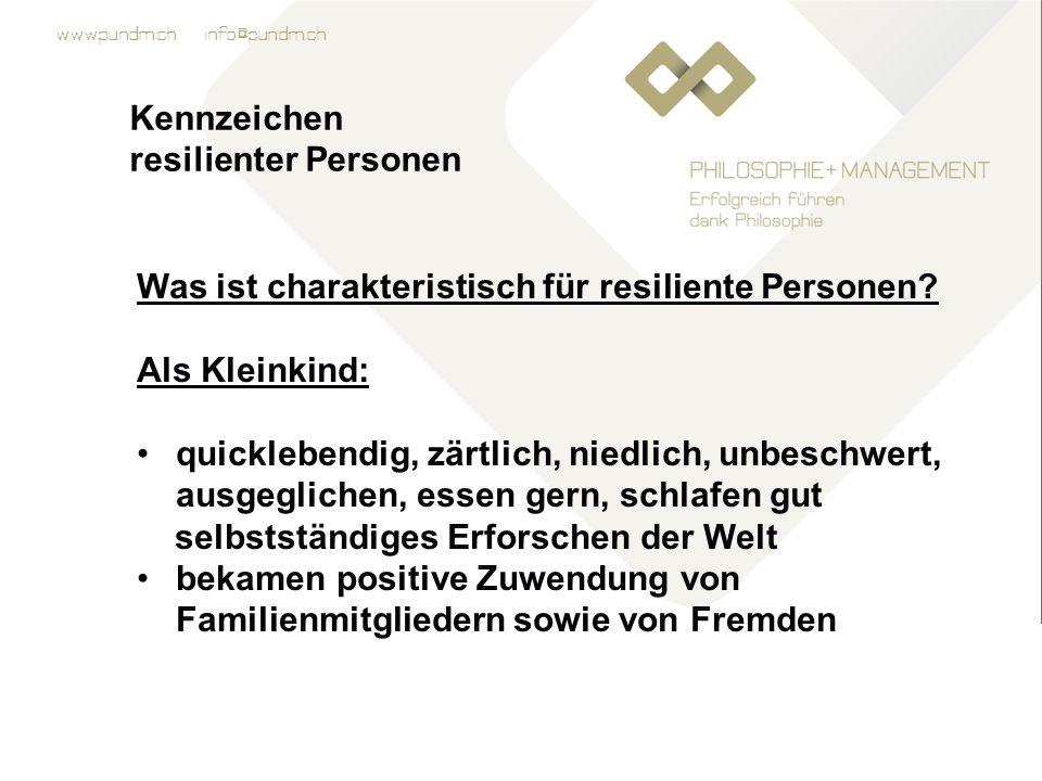 Kennzeichen resilienter Personen. Was ist charakteristisch für resiliente Personen Als Kleinkind: