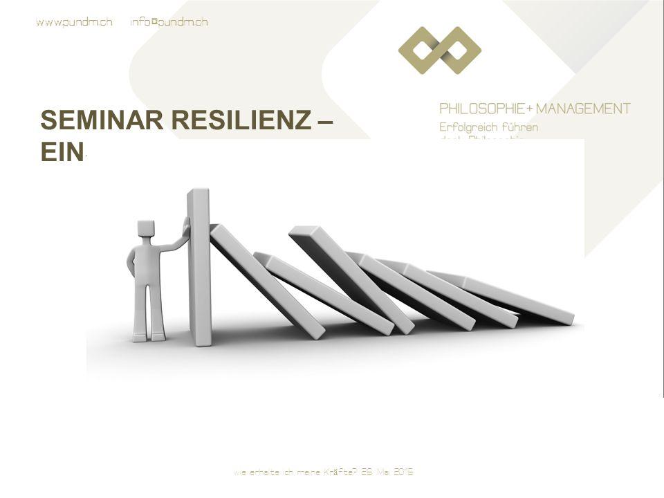 Seminar Resilienz – Einstieg