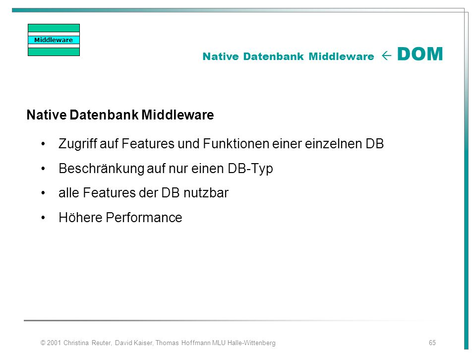 Native Datenbank Middleware