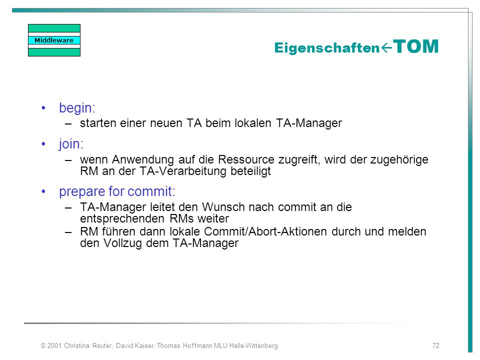 EigenschaftenTOM begin: join: prepare for commit: