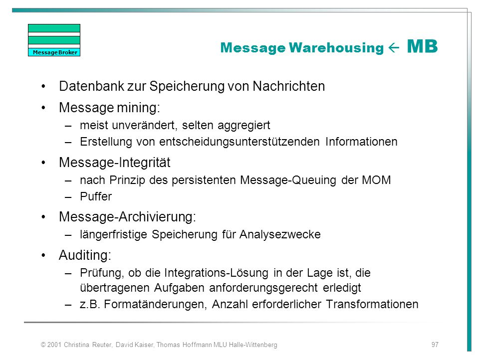 Message Warehousing  MB
