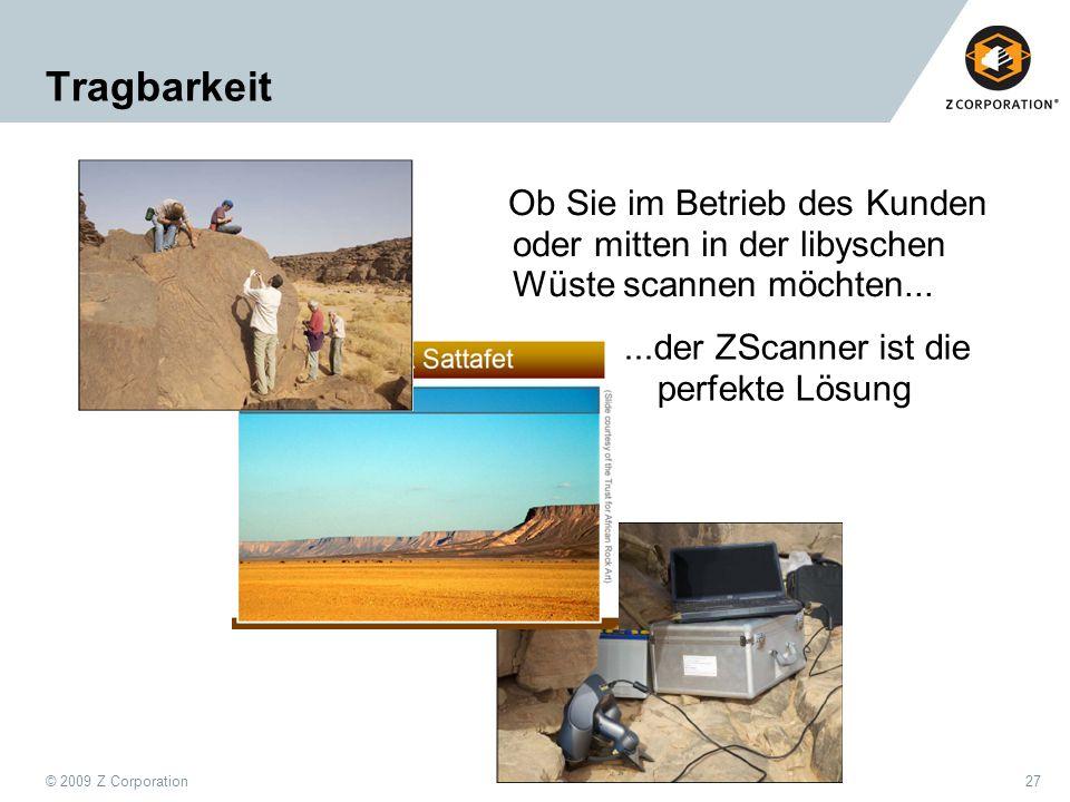 Tragbarkeit Ob Sie im Betrieb des Kunden oder mitten in der libyschen Wüste scannen möchten...