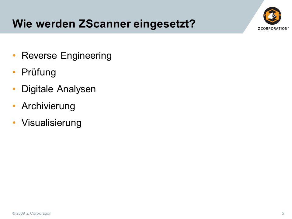 Wie werden ZScanner eingesetzt