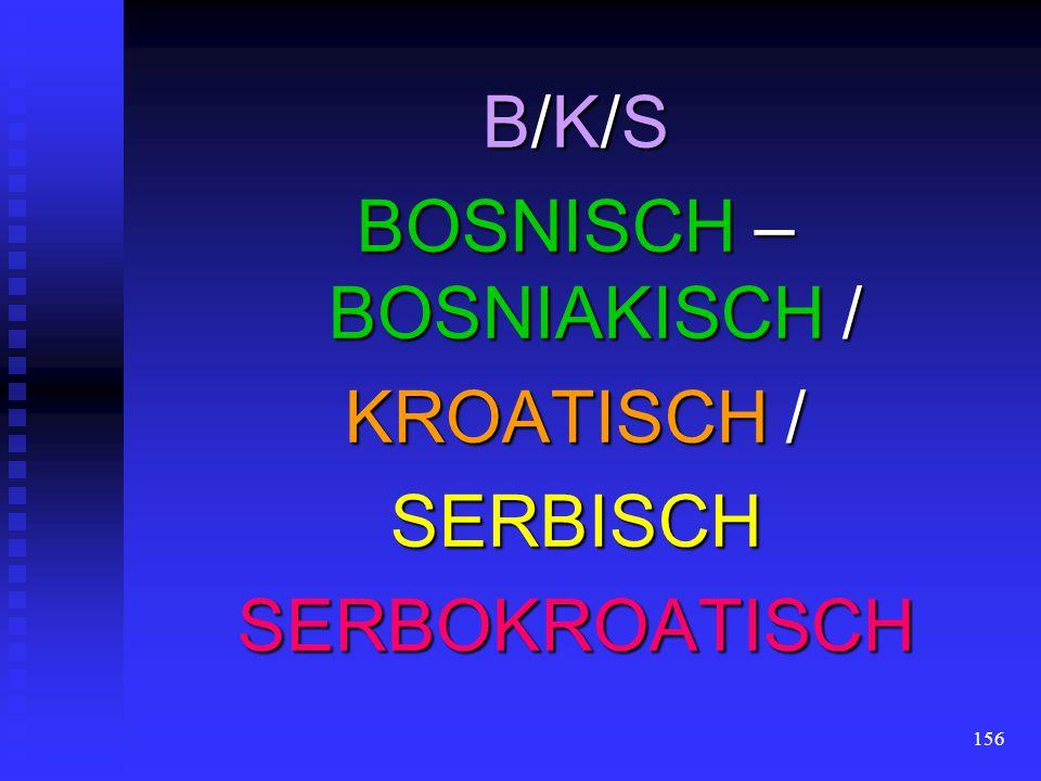 BOSNISCH – BOSNIAKISCH /