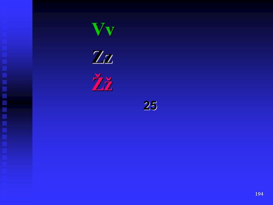 Vv Zz Žž 25
