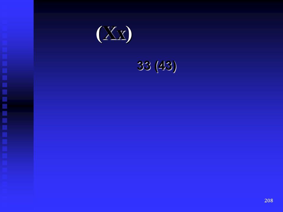 (Xx) 33 (43)