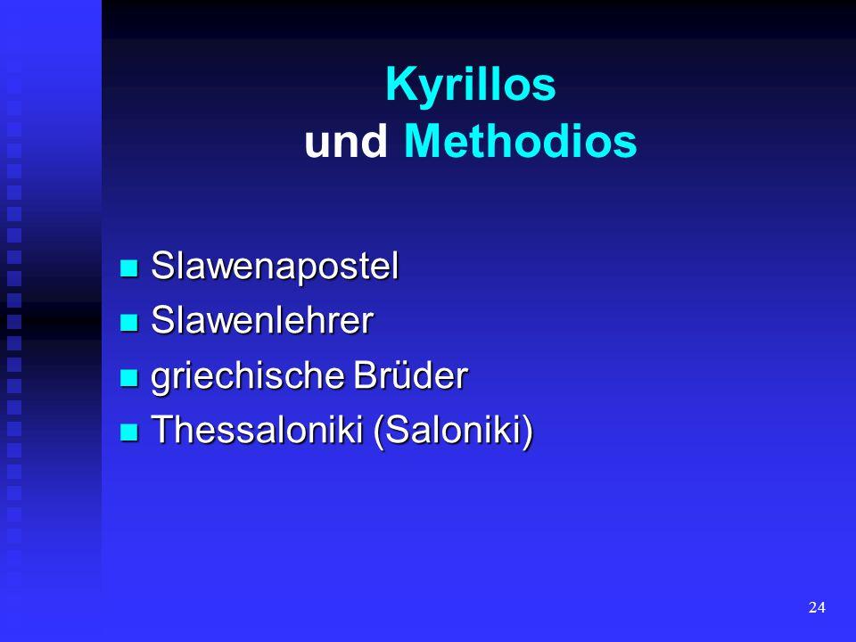 Kyrillos und Methodios