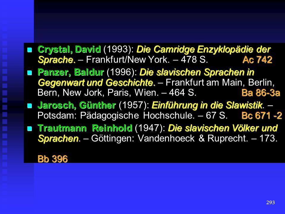 Crystal, David (1993): Die Camridge Enzyklopädie der Sprache
