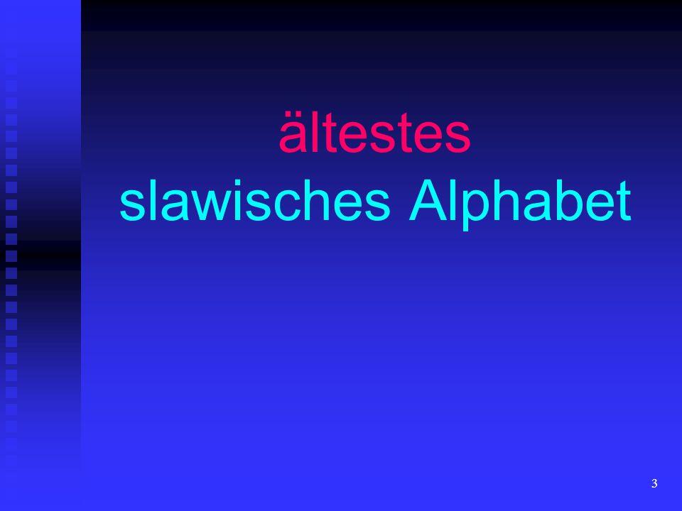 ältestes slawisches Alphabet