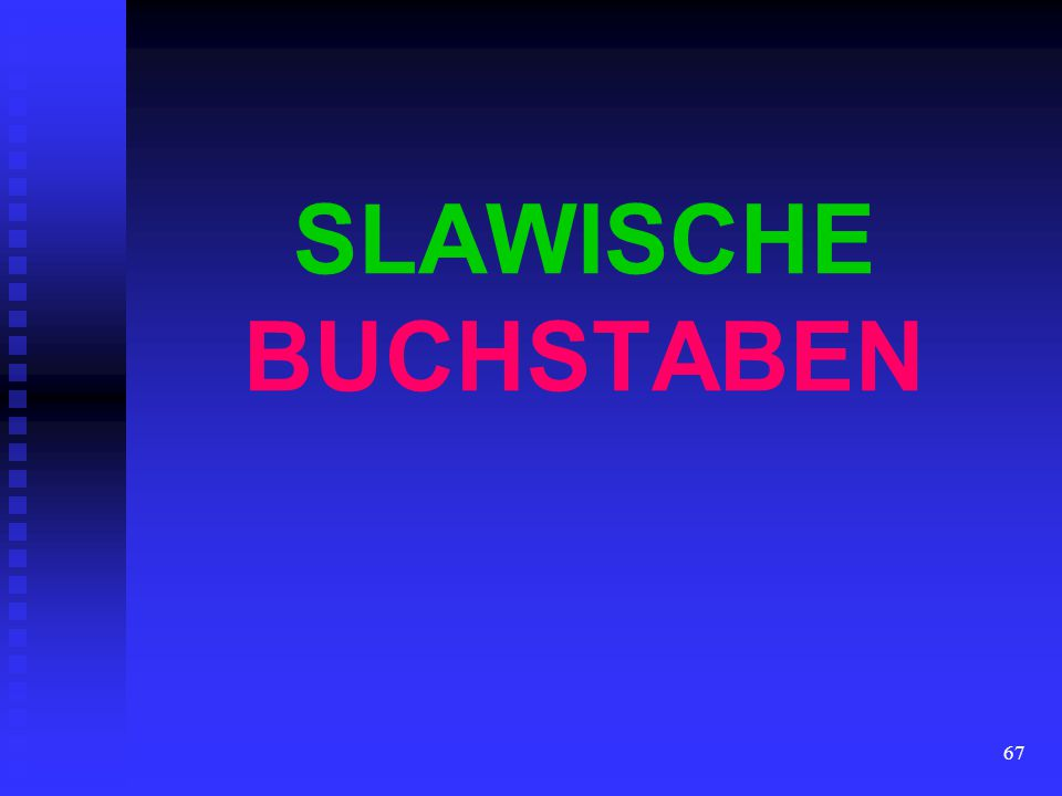 SLAWISCHE BUCHSTABEN