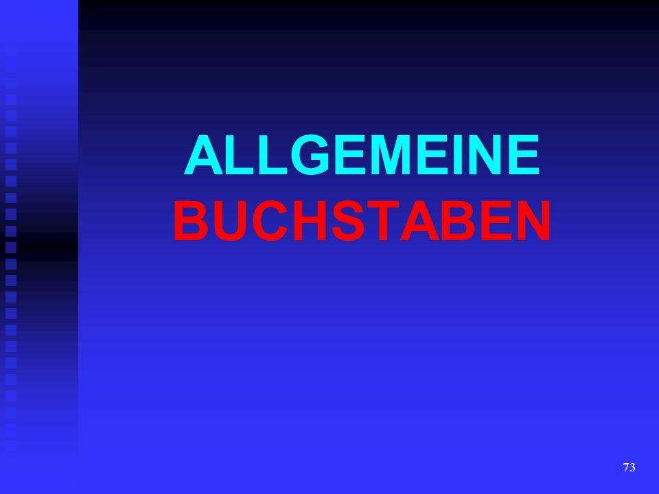 ALLGEMEINE BUCHSTABEN
