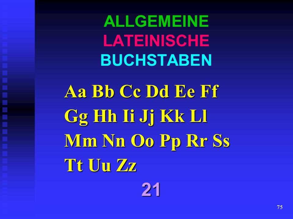ALLGEMEINE LATEINISCHE BUCHSTABEN