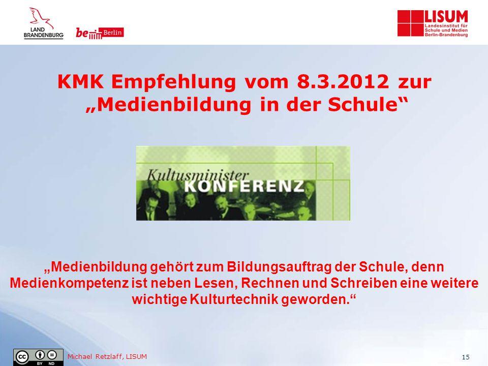 """KMK Empfehlung vom 8.3.2012 zur """"Medienbildung in der Schule"""