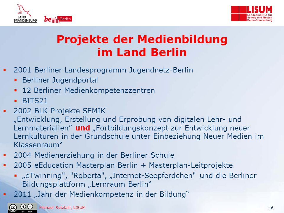 Projekte der Medienbildung im Land Berlin