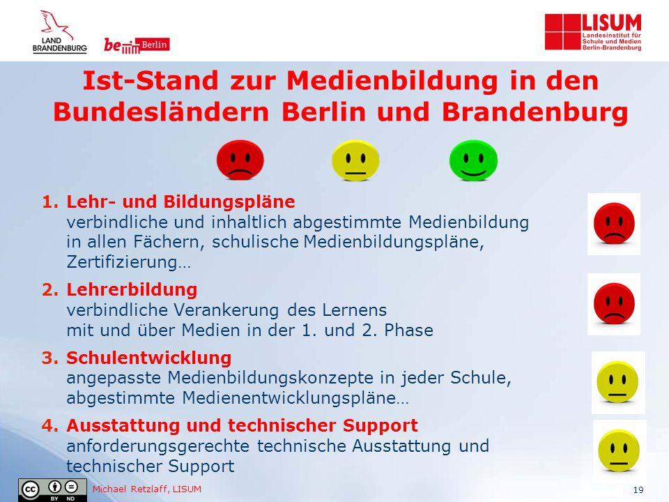 Ist-Stand zur Medienbildung in den Bundesländern Berlin und Brandenburg