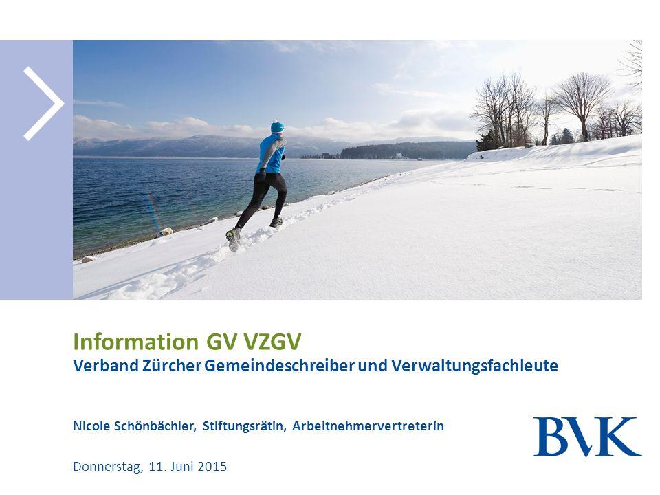 Information GV VZGV Verband Zürcher Gemeindeschreiber und Verwaltungsfachleute. Nicole Schönbächler, Stiftungsrätin, Arbeitnehmervertreterin.