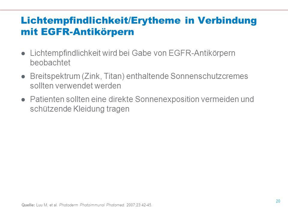 Lichtempfindlichkeit/Erytheme in Verbindung mit EGFR-Antikörpern