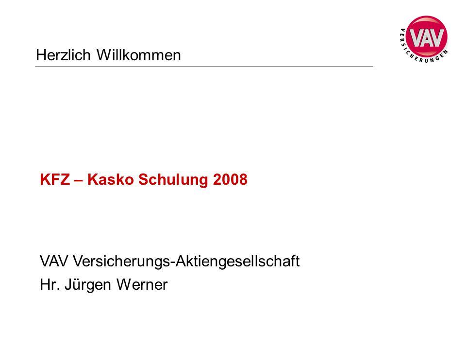 KFZ – Kasko Schulung 2008 Hr. Jürgen Werner