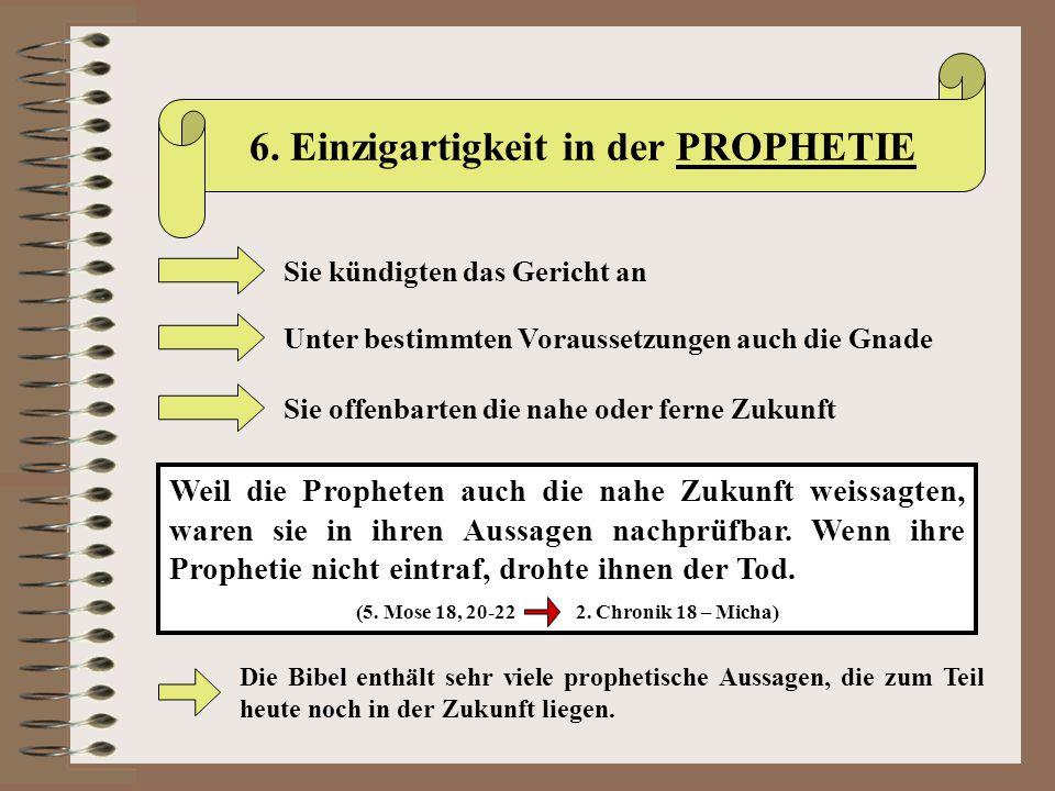 6. Einzigartigkeit in der PROPHETIE