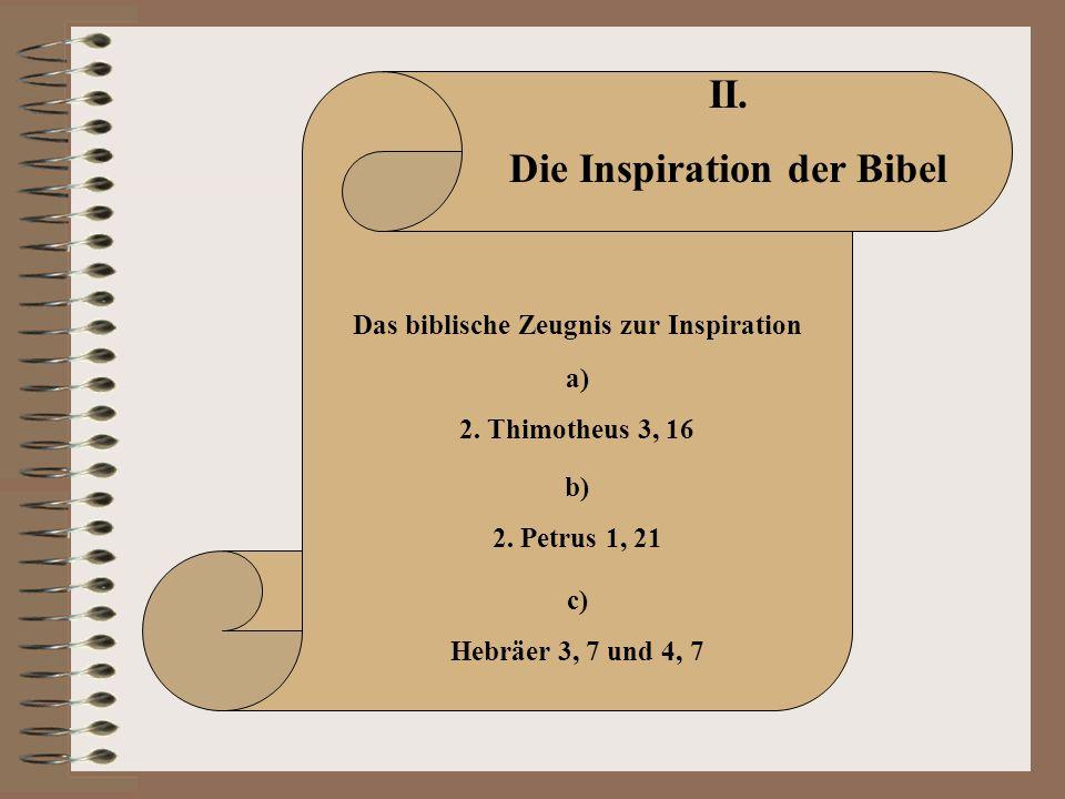 Die Inspiration der Bibel Das biblische Zeugnis zur Inspiration