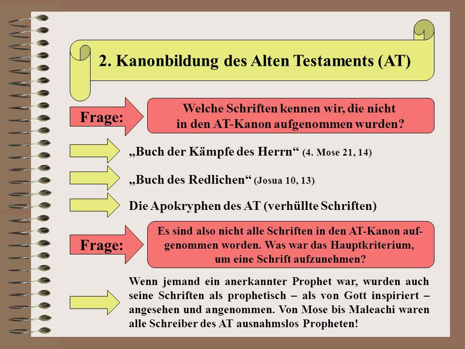 2. Kanonbildung des Alten Testaments (AT)