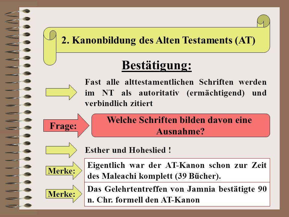 Bestätigung: 2. Kanonbildung des Alten Testaments (AT)