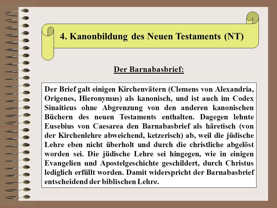 4. Kanonbildung des Neuen Testaments (NT)