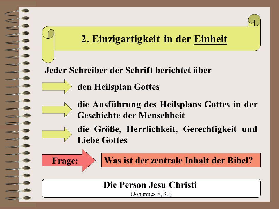 2. Einzigartigkeit in der Einheit Die Person Jesu Christi