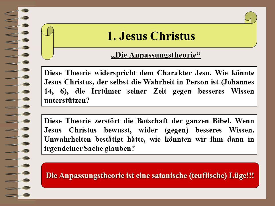 """1. Jesus Christus """"Die Anpassungstheorie"""
