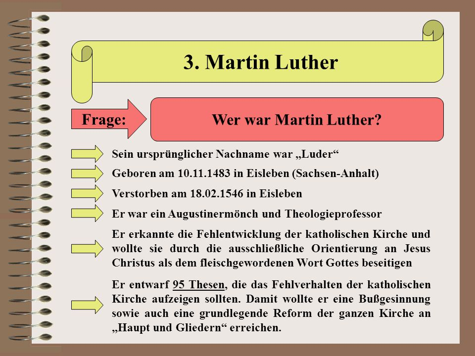 3. Martin Luther Frage: Wer war Martin Luther