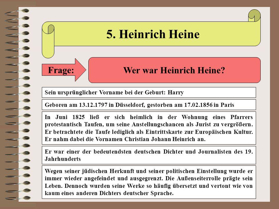 5. Heinrich Heine Frage: Wer war Heinrich Heine
