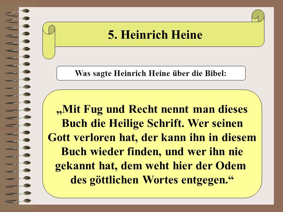 """5. Heinrich Heine """"Mit Fug und Recht nennt man dieses"""