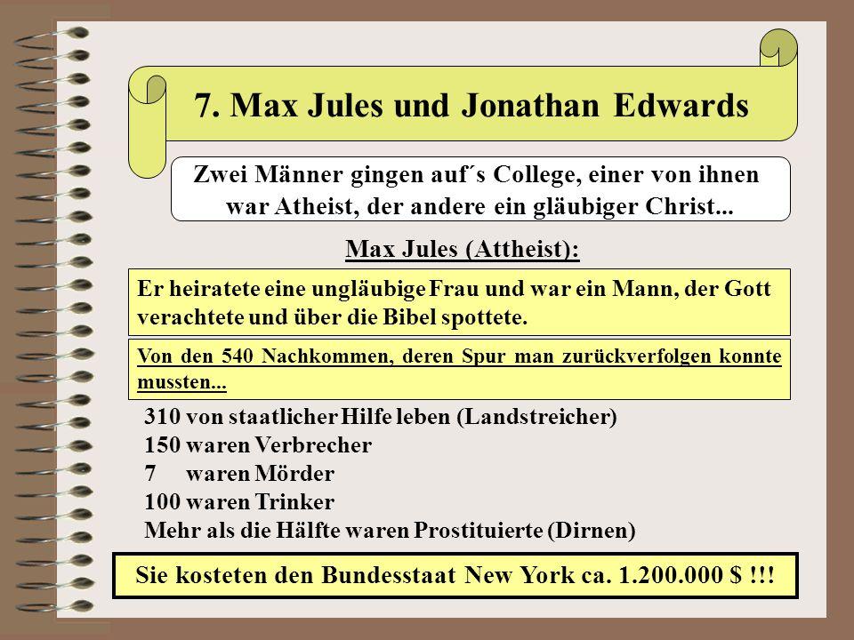 7. Max Jules und Jonathan Edwards