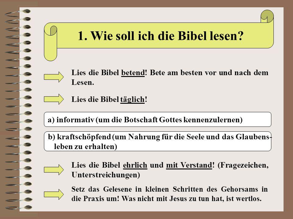 1. Wie soll ich die Bibel lesen
