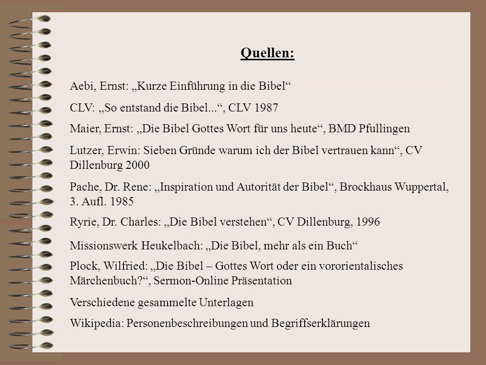"""Quellen: Aebi, Ernst: """"Kurze Einführung in die Bibel"""
