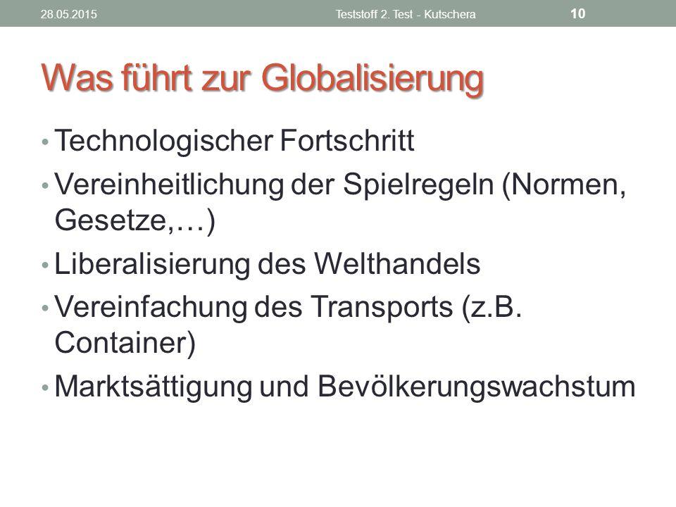 Was führt zur Globalisierung