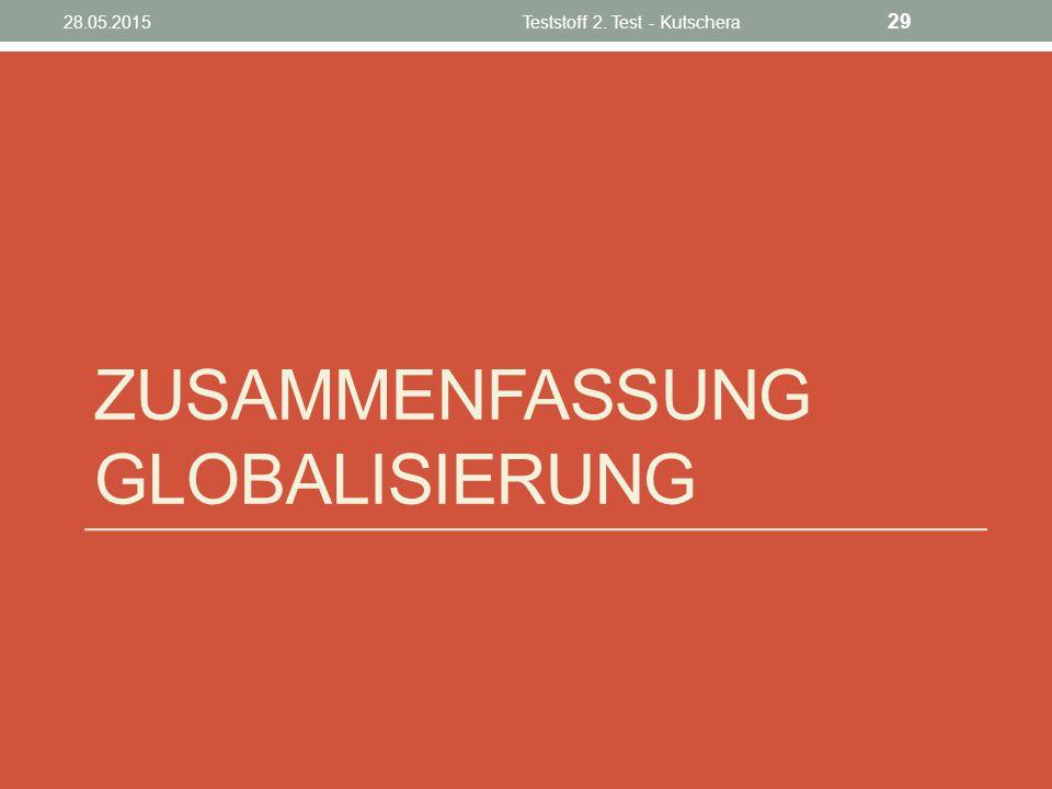 Zusammenfassung Globalisierung