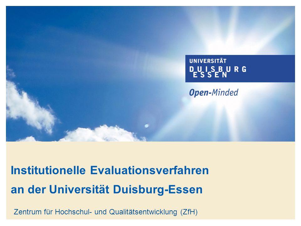 Institutionelle Evaluationsverfahren an der Universität Duisburg-Essen