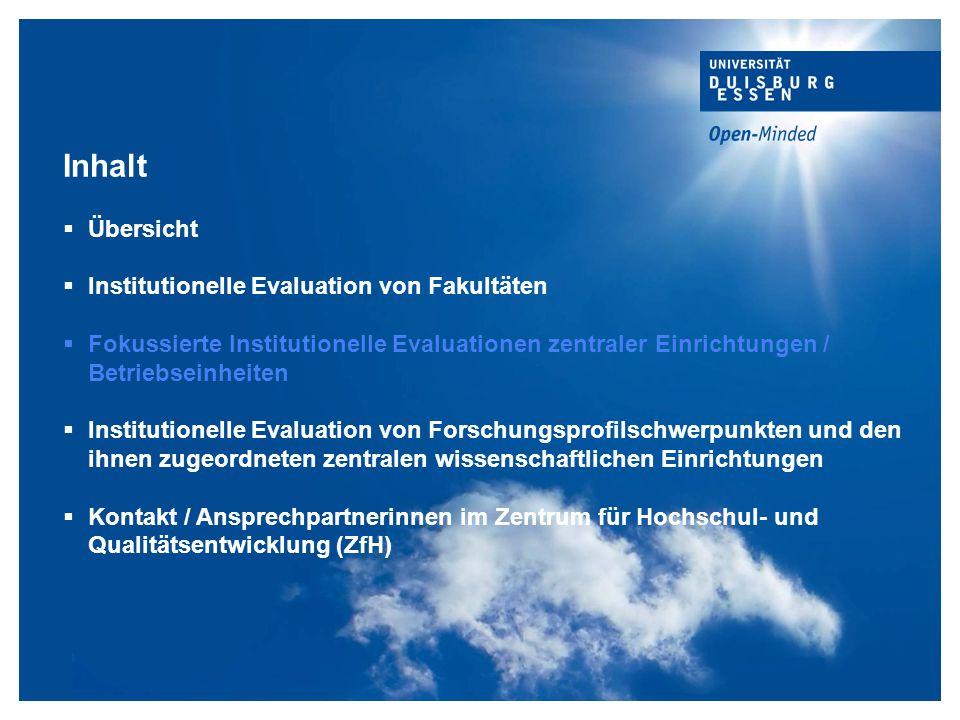 Inhalt Übersicht Institutionelle Evaluation von Fakultäten