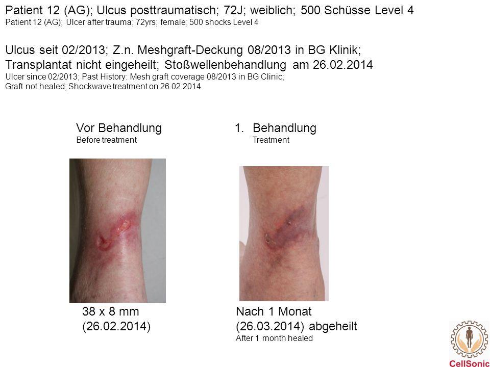 Ulcus seit 02/2013; Z.n. Meshgraft-Deckung 08/2013 in BG Klinik;
