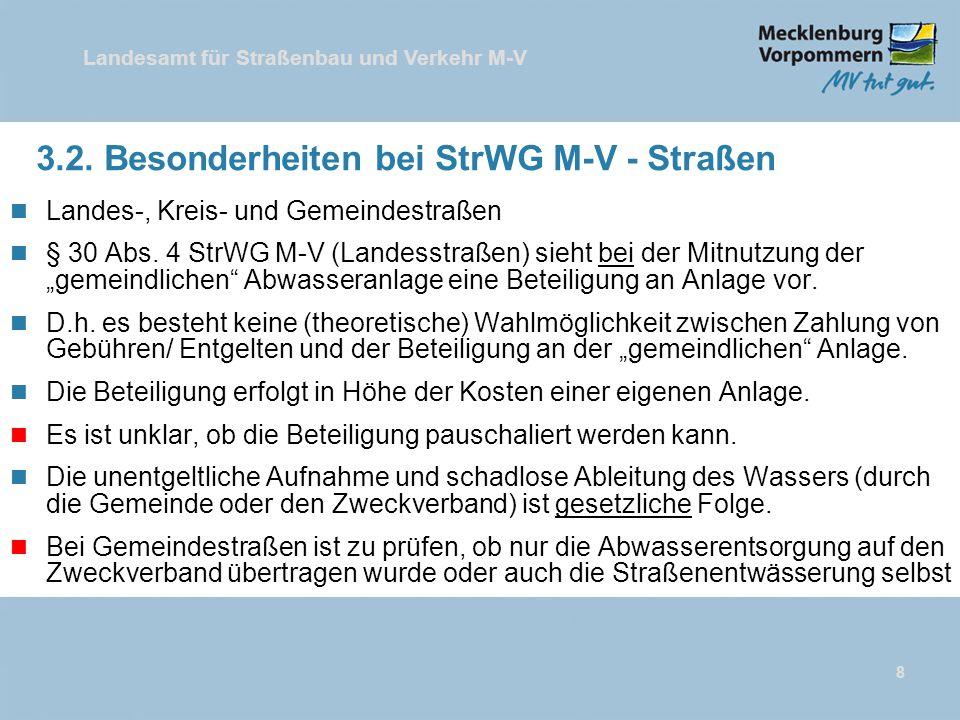 3.2. Besonderheiten bei StrWG M-V - Straßen