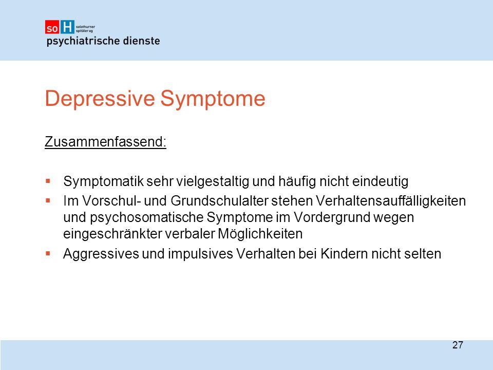 Depressive Symptome Zusammenfassend: